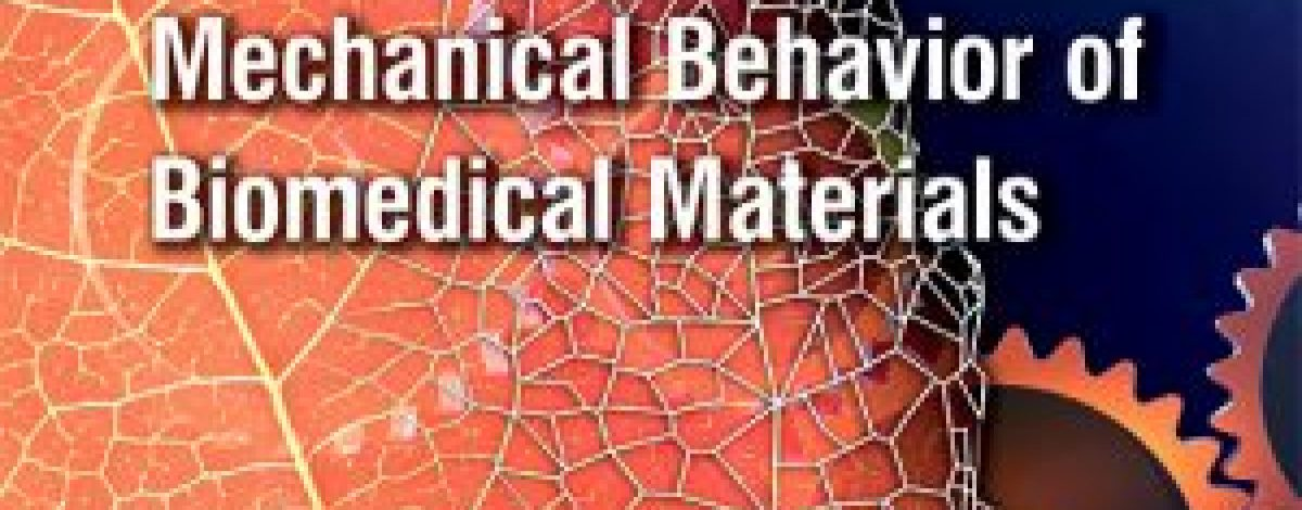 journal of the mechanical behaviour of biomedical materials